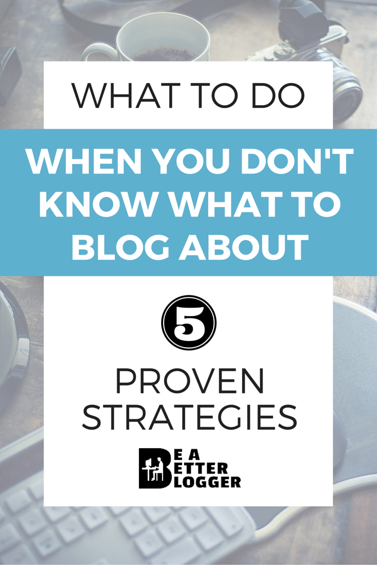 5 proven strategies for defeating writer's block for bloggers