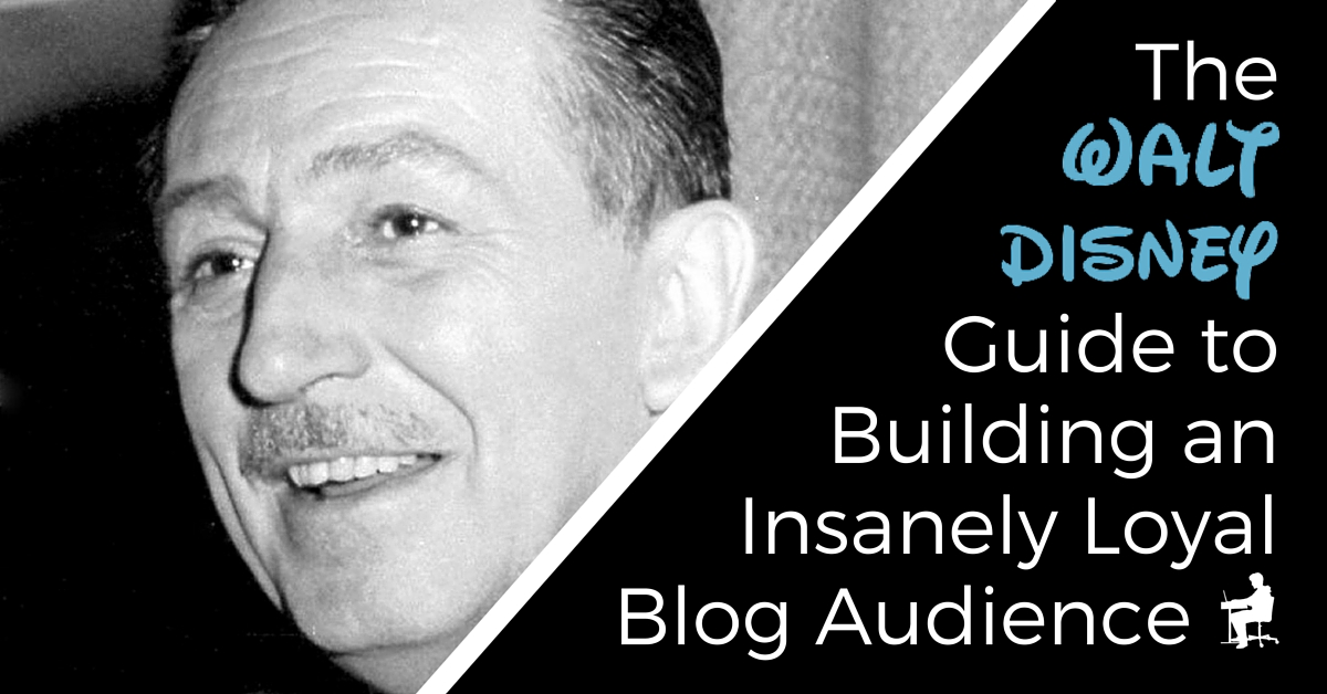 How to build a loyal audience the Walt Disney way